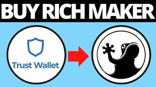 How To Buy Rich Maker Crypto RICH Token Coin On TrustWallet