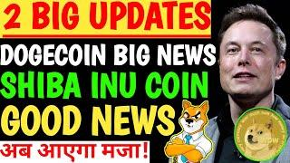Shiba inu Biggest update| Dogecoin big update | Shib coin prediction | Dogecoin accepted on coinbase