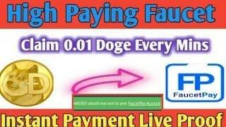 #High Paying Faucet Claim 0.01 Doge Every Mins Instant Live Withdrow Proof
