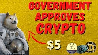 Dogecoin News: Government CONFIRMS Crypto Adoption INEVITABLE, TAXES could 10X crypto RALLY IMMINENT