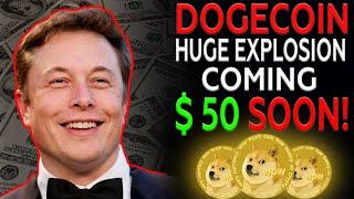 """""""DOGECOIN Set To Explode - $50 On This Date"""" - Says Elon Musk 