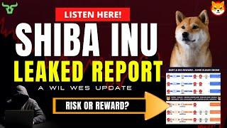 SHIBA INU LEAKED REPORT! This Is What's Happening To Your SHIB Now!
