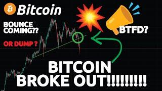 BITCOIN BROKE OUT!!!!!!!!!! WATCH THESE LEVELS!!!!!!!!!!! (Bigger Dump Coming?)