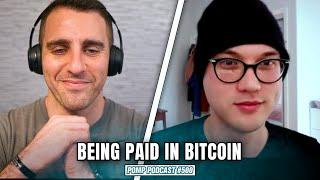 Being Paid in Bitcoin | Jonathan Chester | Pomp Podcast #500