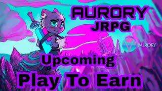 Aurory New Upcoming NFT Play To Earn/Free To Play JRPG Game play 2021 (Tagalog)
