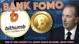 FIRST MORGAN STANLEY OFFERS BITCOIN TO ITS CLIENTS & NOW IT WANTS BITHUMB? BANK FOMO?