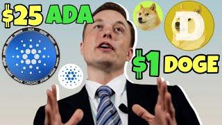 Can Cardano Reach $25 Before Dogecoin Hits $1