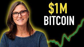 Cathie Wood: Is $1,000,000 Bitcoin Possible?