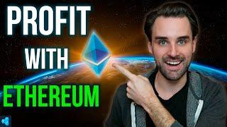 DO THIS TO PROFIT WITH ETHEREUM!