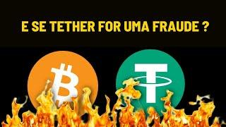 BITCOIN vai cair se a TETHER for um golpe?