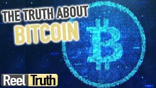 The TRUTH About Bitcoin | Bitcoin: Beyond The Bubble | Reel Truth Documentaries