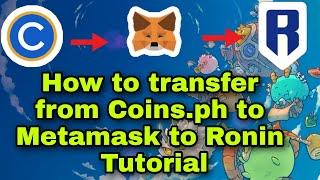 (easy) How to transfer from coins.ph to Metamask To Ronin Tutorial