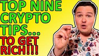 TOP 9 CRYPTO TIPS TO GET RICH IN 2021 ETHEREUM & BITCOIN BULL RUN! [Must Know Info]