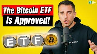 Breaking News: The Bitcoin ETF Is Approved!
