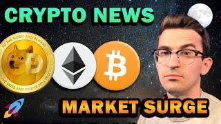 CRYPTO BREAKING NEWS - Market Surge Coming?