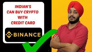 Buy Crypto With Credit Card On Binance    Indian's Can Buy Crypto With Credit Card    No Restriction