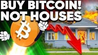 Buy A House w/ 1 BITCOIN!? Housing Market About to CRASH!?