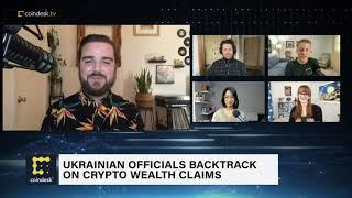 Ukrainian Officials Are Backtracking Crypto Wealth Claims | The Hash - CoinDesk TV