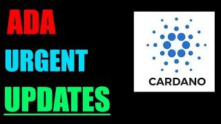 Cardano ADA Important Updates, Cardano ADA News & Cardano ADA Price Prediction