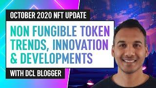 Non-Fungible Tokens: News, Innovation & Development – October 2020 NFT Update