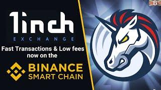 1inch Exchange Tutorial on Binance Smart Chain (BSC): Exchange & Farm with Low Fees