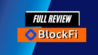 BlockFi Review 2021: The Future of Finance!