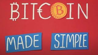 Bitcoin Explained And Made Simple