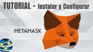 Billetera/Cartera de MetaMask - Tutorial Completo