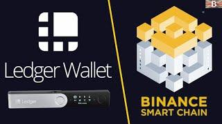 How to Setup & Use Binance Smart Chain (BSC) with Ledger Live