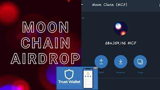 How To Claim 1,000,000 Moon Chain (MCF) Airdrop Token On Trust Wallet Now   Free $15 Bnb Giveaway