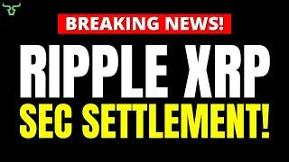 Ripple XRP SEC SETTLEMENT COMING!!! Breaking Crypto News!