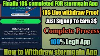 How To Withdraw Stormgain App   10$ Live Withdraw Proof   Stormgain Review