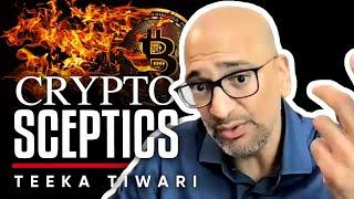 Teeka Tiwari On Why Crypto Is Here To Stay  & How To Talk To Someone in Crypto Denial