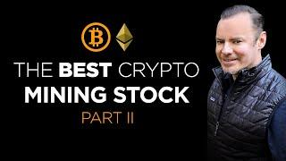 Best Crypto Mining Stock To Buy - Part II - The Winner Is...