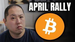 BITCOIN'S LAST CHANCE TO RALLY IN APRIL
