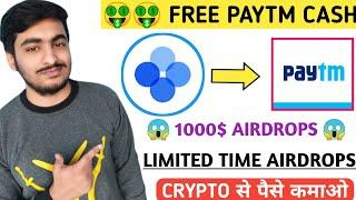 EARN FREE 1000$ | NEW LIMITED TIME CRYPTO AIRDROPS | OKEXCHAIN NEW AIRDROP | EARN FREE PAYTM CASH