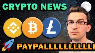 HUGE CRYPTO NEWS!! PayPal Crypto Payments and Chipotle Bitcoin