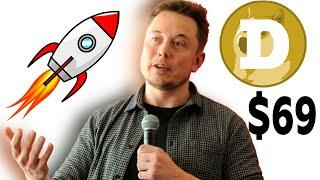 Elon Musk Says DOGECOIN Will Replace BITCOIN & Doge To $69! Dogecoin Price Prediction