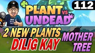 PVU PLANT VS UNDEAD - DILIG SA MOTHER TREE AT MAY 2 NEW PLANTS TAYO