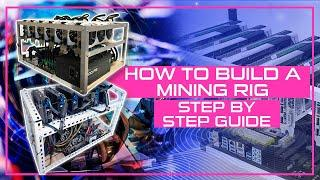 How To Build A Mining Rig [Step By Step]