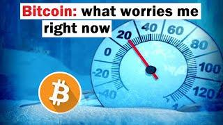 Bitcoin: What Worries Me and EXCITES Me Right Now