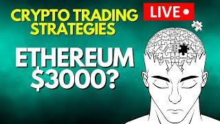 ETHEREUM LIVE: $3000 IN SIGHT!!!: CRYPTO TRADING STRATEGIES: MAY 02