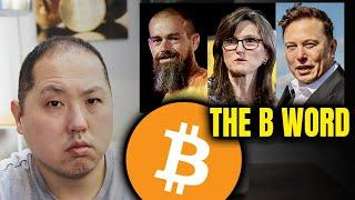 THE B WORD - BITCOIN DEBATE WITH ELON, JACK AND CATHIE