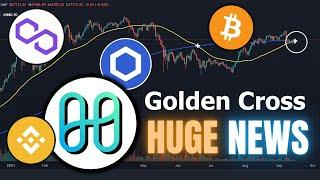 BIG Crypto News: Bitcoin Golden Cross, Harmony ONE on FTX, LINK, BSC and MATIC