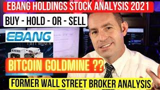 Ebang International Stock Analysis - Buy Hold Or Sell CRYPTO MINING GOLDMINE ! EBON Stock Analysis