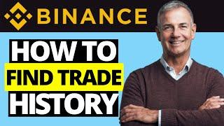How To Find Transaction History On Binance App (Trade History)