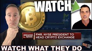 NYSE PRESIDENT JUST SAID THIS ABOUT CRYPTO…PAY ATTENTION!