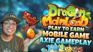 Dragon Mainland Play to Earn Mobile NFT Game | AXIE like gameplay New NFT game review [ENGLISH SUB]