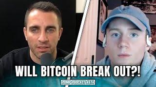 Will Bitcoin Break Out Of The Accumulation Phase?! | Will Clemente | Pomp Podcast #574