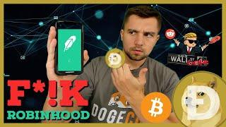 F*!K Robinhood! wallstreetbets pumps stocks and now Doge and Bitcoin?!
